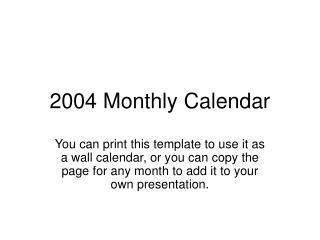 2004 Monthly Calendar