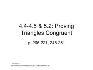 4.4-4.5 & 5.2: Proving Triangles Congruent