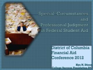 Special  Circumstances and  Professional Judgment in Federal Student Aid