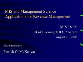 MIS and Management Science Applications for Revenue Management