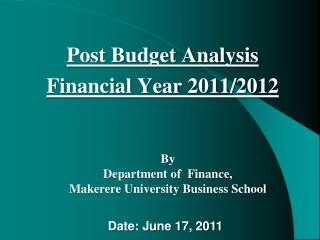 Post Budget Analysis Financial Year 2011/2012