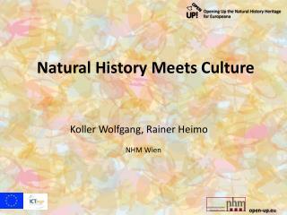 Natural History Meets Culture