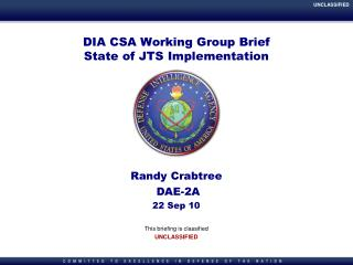 DIA CSA Working Group Brief State of JTS Implementation