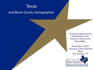 Texas and Bexar County Demographics