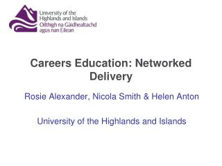 Careers Education: Networked Delivery