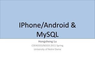 IPhone /Android &  MySQL