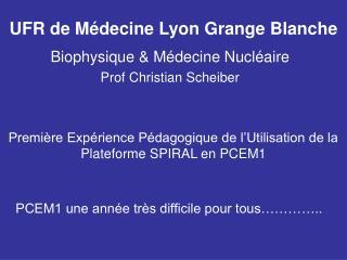 UFR de Médecine Lyon Grange Blanche