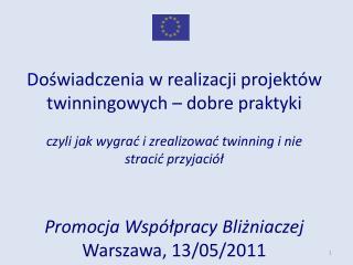 Do?wiadczenia w realizacji projekt�w twinningowych � dobre praktyki