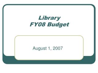 Library FY08 Budget