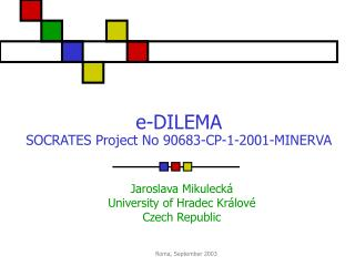 e - DILEMA SOCRATES  Project No  90683-CP-1-2001-MINERVA