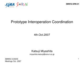 Prototype Interoperation Coordination