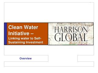 Clean Water Initiative �  Linking water to Self-Sustaining Investment