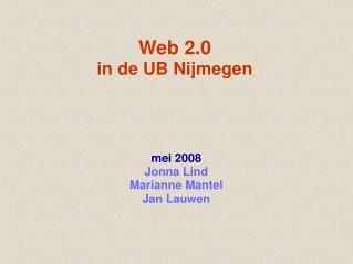 Web 2.0 in de UB Nijmegen