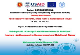 Project GCP/BGD/037/MUL National Food Policy Capacity Strengthening Programme (NFPCSP)