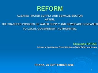 Enkelejda PATOZI, Advisor to the Albanian Prime Minister on Water Policy and Issues