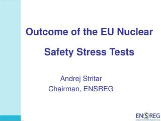 Outcome of the EU Nuclear Safety Stress Tests