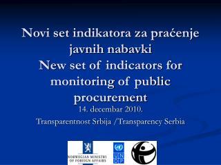 14 . d ecembar  2010. Transparentnost Srbija  /Transparency Serbia