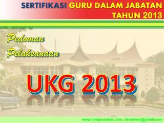 SERTIFIKASI  GURU DALAM JABATAN TAHUN  2013
