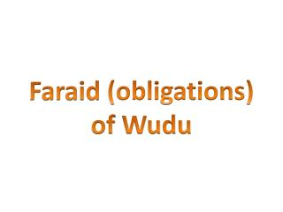 Faraid  (obligations) of  Wudu
