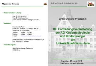 Klinik für Urologie und Kinderurologie Friedrich-Schiller-Universität Jena