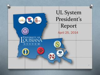 UL System President�s Report