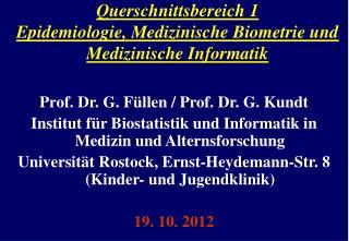 Querschnittsbereich 1 Epidemiologie, Medizinische Biometrie und Medizinische Informatik