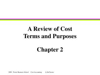 A Review of Cost Terms and Purposes
