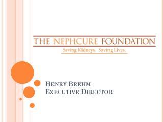 Henry Brehm Executive Director