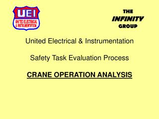 United Electrical & Instrumentation Safety Task Evaluation Process CRANE OPERATION ANALYSIS