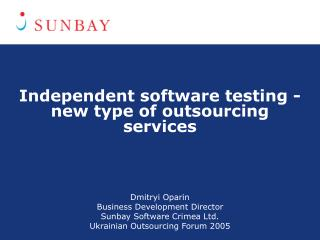 Independent software testing - new type of outsourcing services