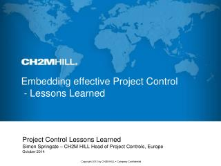 Embedding effective Project Control  - Lessons Learned