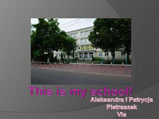 This is  my  school!