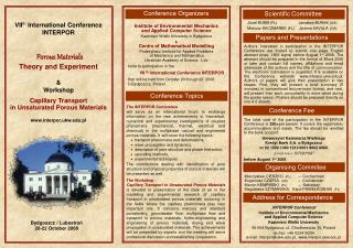 VII th International Conference INTERPOR P orous  M aterials Theory and E xperiment & Workshop