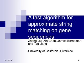 A fast algorithm for approximate string matching on gene sequences