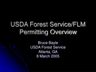 USDA Forest Service/FLM Permitting Overview