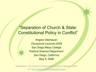 """Separation of Church & State:  Constitutional Policy in Conflict"""