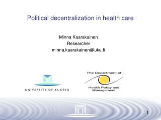 Political decentralization in health care
