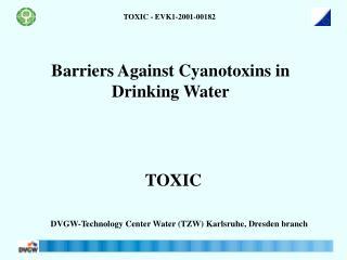 Barriers Against Cyanotoxins in Drinking Water