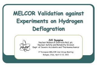 MELCOR Validation against  Experiments on Hydrogen Deflagration