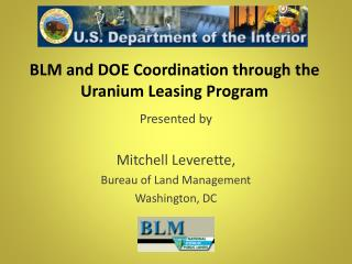 BLM and DOE Coordination through the Uranium Leasing Program