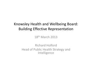 Knowsley  Health and Wellbeing Board: Building Effective Representation