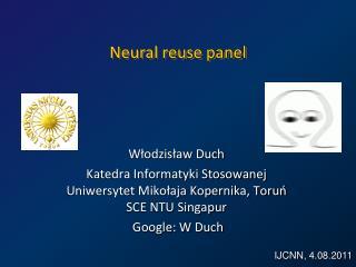 Neural reuse panel