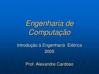 Engenharia de Computa��o