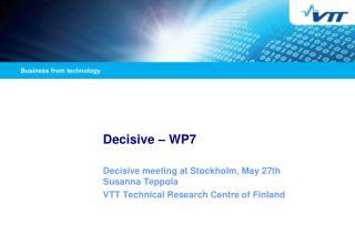 Decisive – WP7