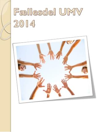 Fællesdel UMV 2014