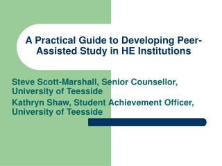 A Practical Guide to Developing Peer-Assisted Study in HE Institutions