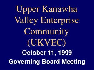 Upper Kanawha Valley Enterprise Community (UKVEC)