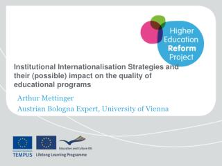 Arthur Mettinger   Austrian Bologna Expert, University of Vienna