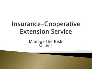 Insurance-Cooperative Extension Service