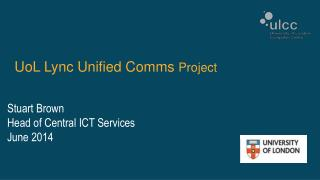 UoL Lync Unified Comms  Project
